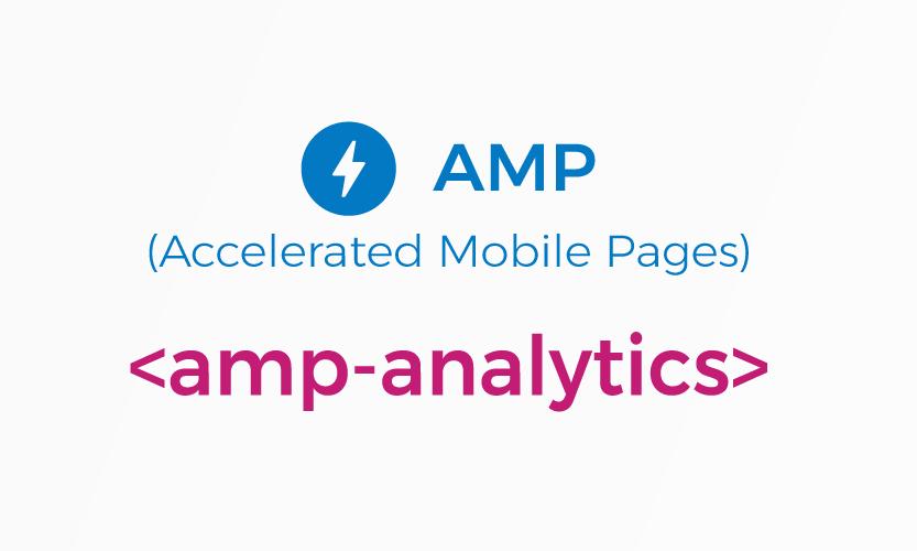 amp-analytics - Google Analytics AMP HTML