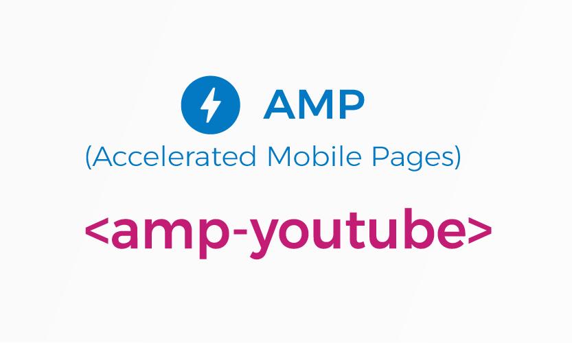 amp-youtube - Cara Memasukkan Video Youtube ke AMP HTML