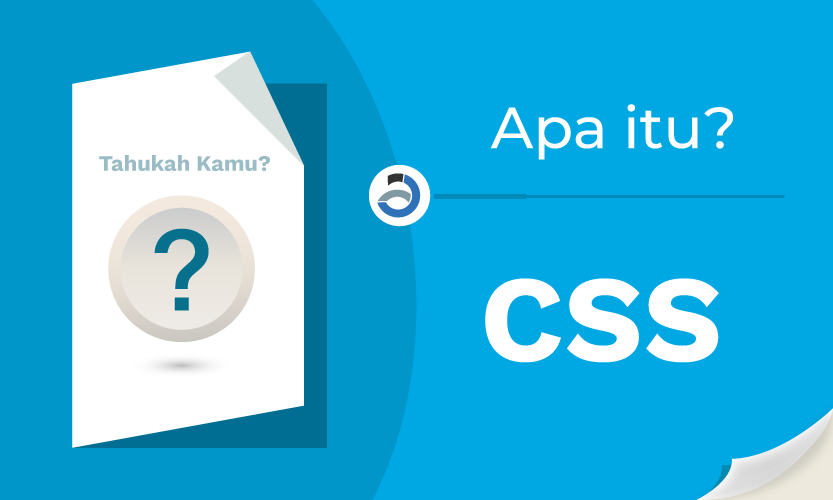 Apa Itu CSS (Cascading Style Sheets)?
