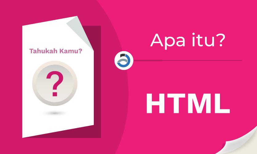 Apa Itu html? Apa itu HTML5?