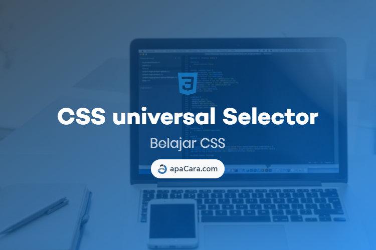 CSS Universal Selector