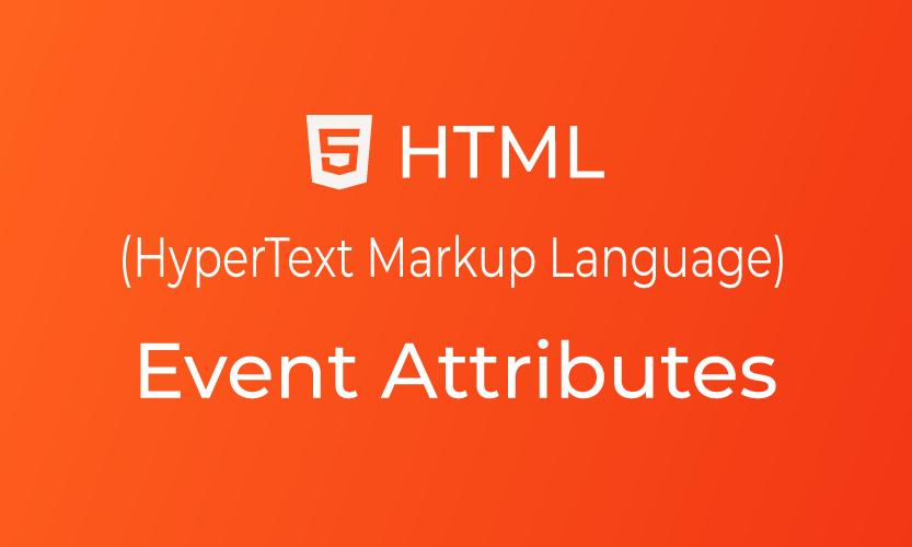 Belajar HTML Event Attributes