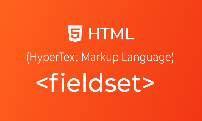HTML fieldset tag | belajar <fieldset> element