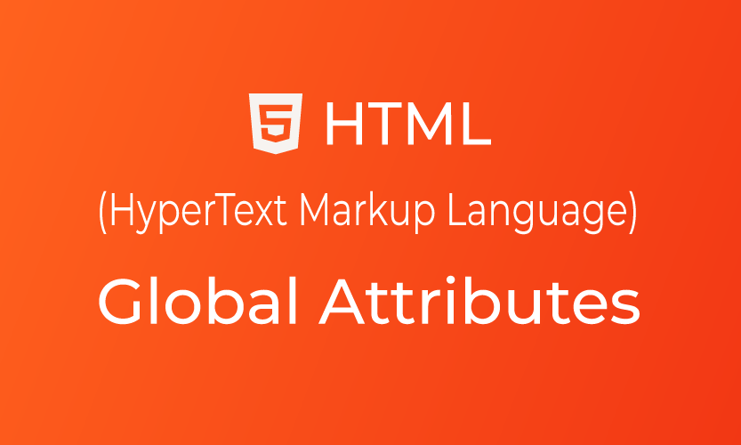 Belajar HTML Global Attributes