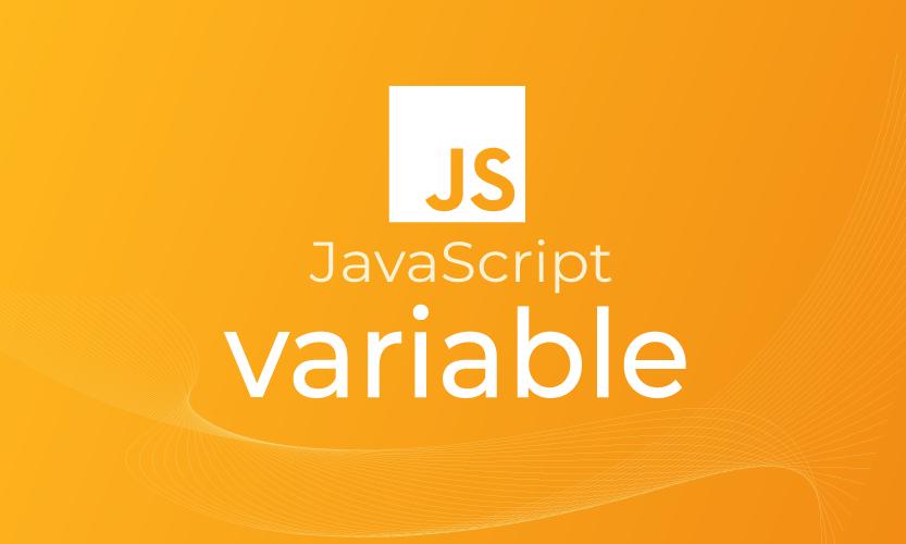 JavaScript Variable - Belajar JS Variabel