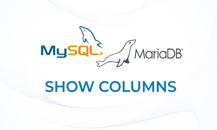 MariaDB: SHOW COLUMNS - Menampilkan informasi Kolom