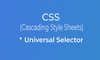 CSS Universal Selector - thumbnail